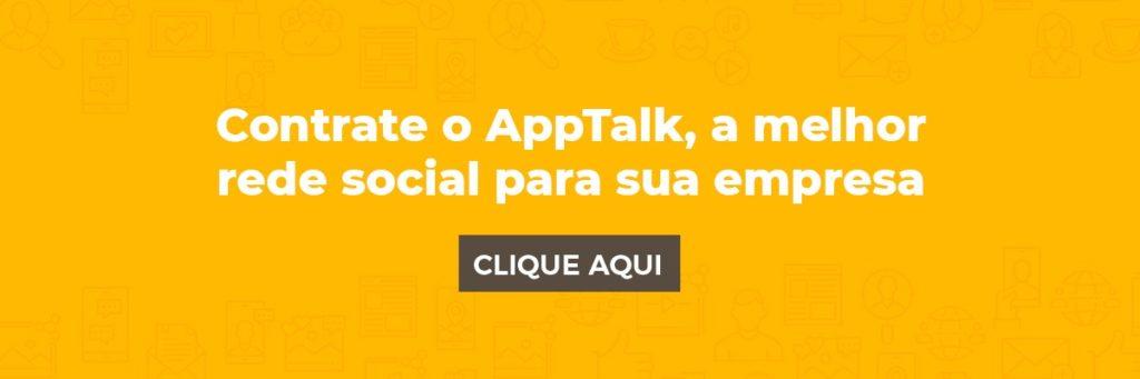 Contrate o AppTalk, a melhor rede social para sua empresa