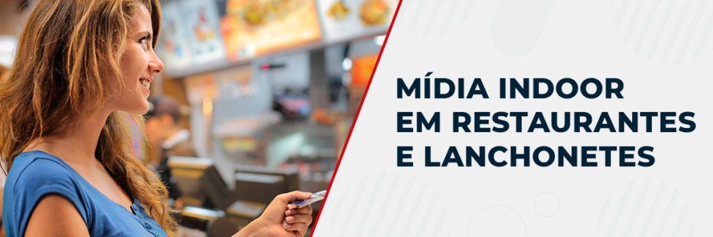 Mídia Indoor para Restaurantes e Lanchonetes