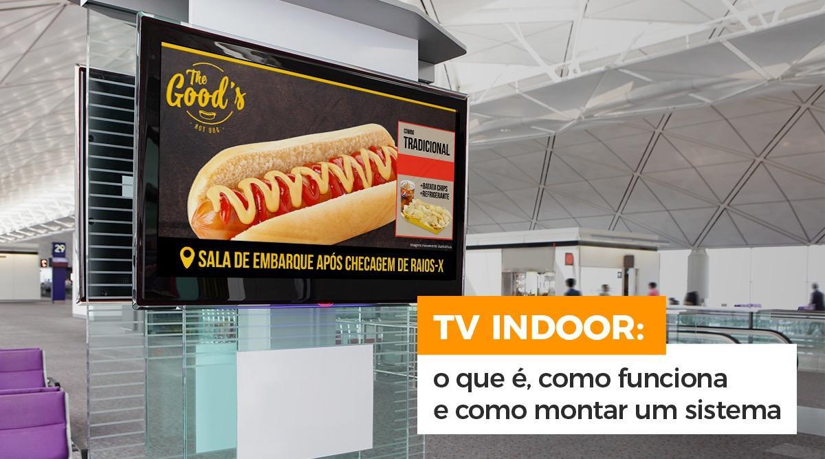 TV Indoor: o que é, como funciona e como montar um sistema