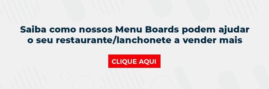 Saiba como nossos Menu Boards podem ajudar o seu restaurante/lanchonete a vender mais