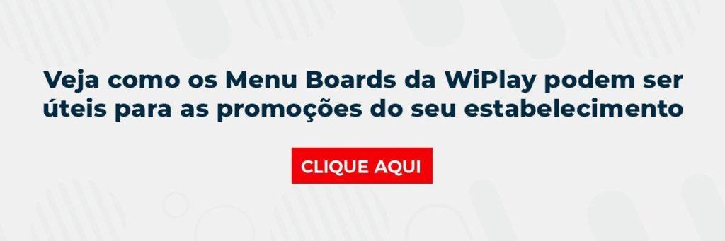 Veja como os Menu Boards da WiPlay podem ser úteis para as promoções do seu estabelecimento