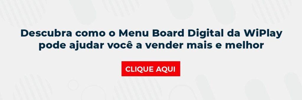 Descubra como o Menu Board Digital da WiPlay pode ajudar você a vender mais e melhor