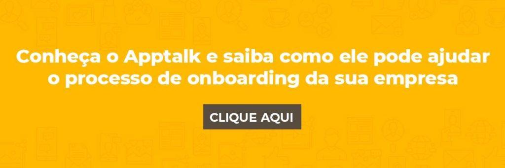 Conheça o Apptalk e saiba como ele pode ajudar o processo de onboarding da sua empresa
