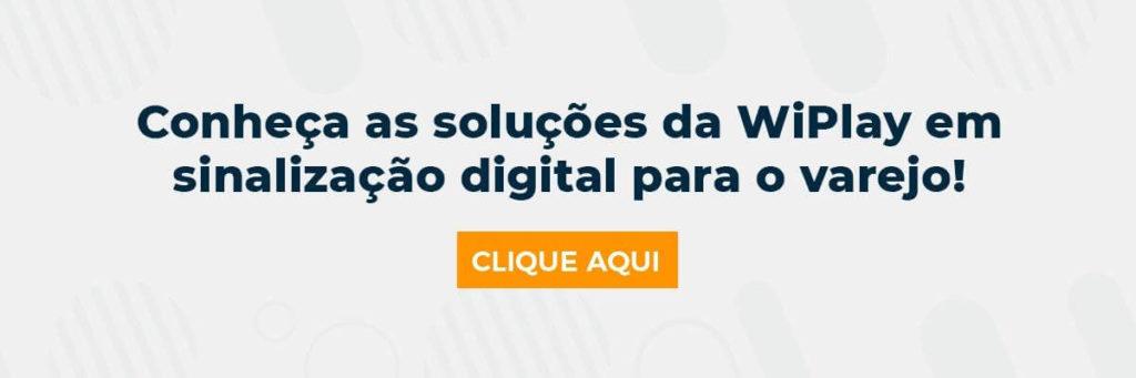 Conheça as soluções da WiPlay em sinalização digital para o varejo!